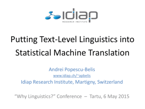 Putting Text-Level Linguistics into Statistical Machine Translation