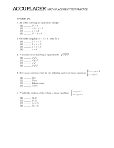 Problem #1. 1. All of the following are equivalent, except: (1) x2 < 4