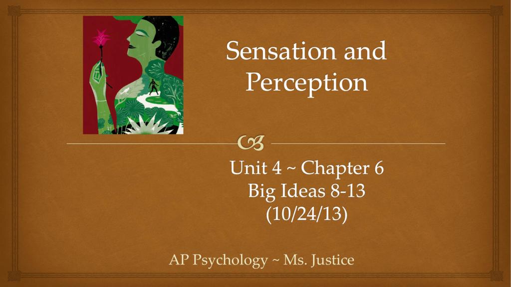 AP Psychology ~ Ms  Justice