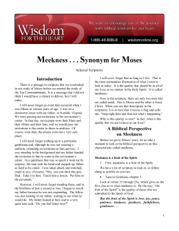 Meekness . . . Synonym for Moses