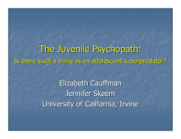 The Juvenile Psychopath: