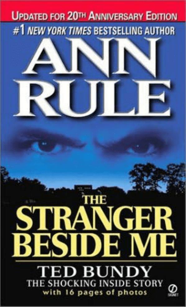 05d2f3893 ted bundy.txt THE STRANGER BESIDE ME Ann Rule ANN RULE S GRIPPING TRUE-LIFE  STORIES OF PASSION AND MURDER . . . D LUST KILLER. One of the most  terrifying ...