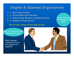 Chapter 8: Business Organizations