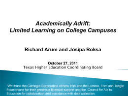 Academically Adrift - Texas Higher Education Coordinating Board