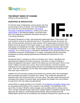 THE BRIGHT SIDE® OF CHANGE INVESTING IN INNOVATION