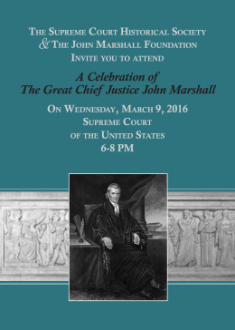 A Celebration of The Great Chief Justice John Marshall