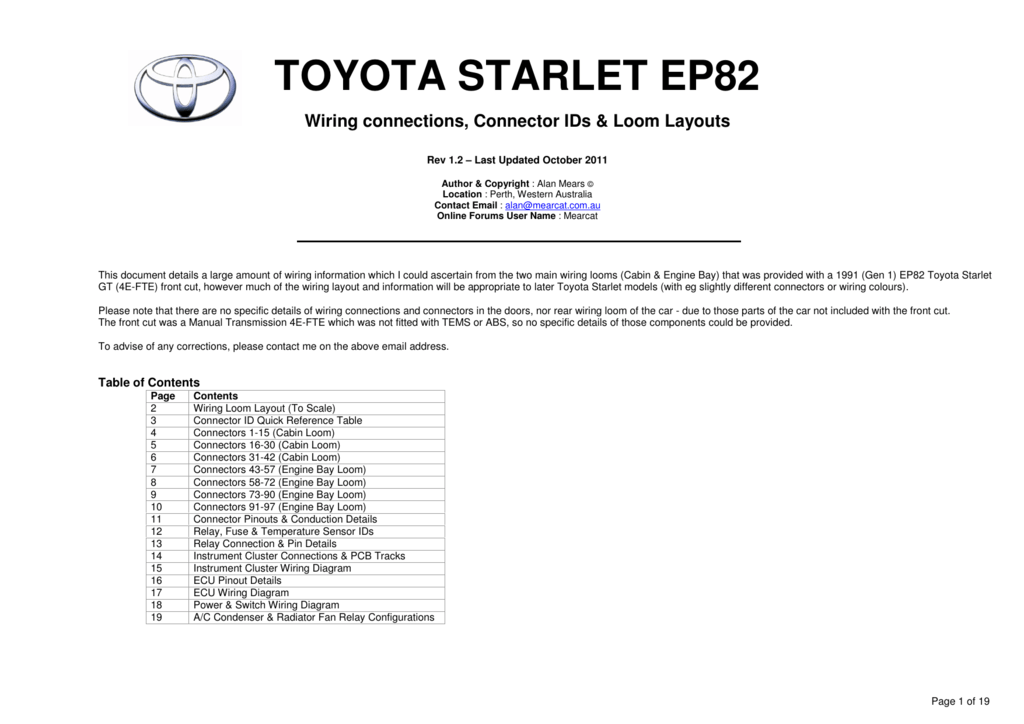 toyota starlet ep82 wiring connections, connector ids & loom layouts rev  1 2 – last updated october 2011 author & copyright : alan mears � location  : perth,