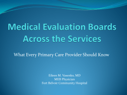 Medical Evaluation Boards Across the Services