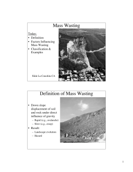 Mass Wasting Definition of Mass Wasting
