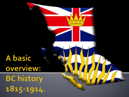 A basic overview of BC history between 1815