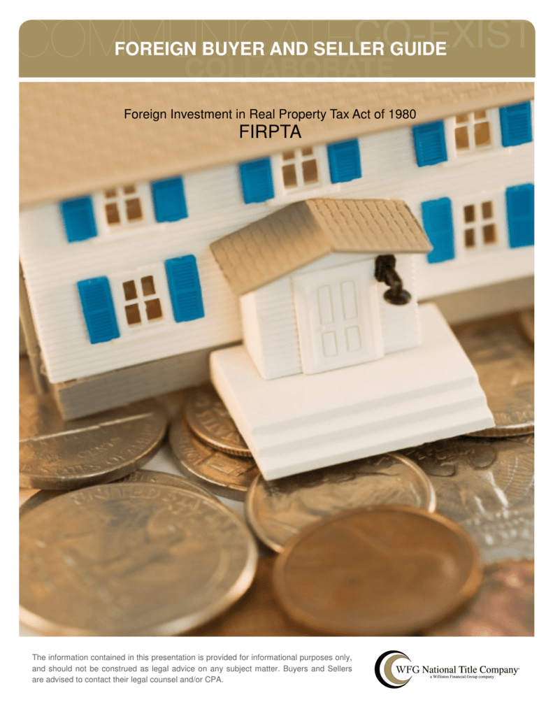 Foreign Buyer and Seller Guide FIRPTA