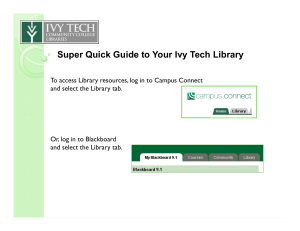 Super Quick Guide to Your Ivy Tech Library