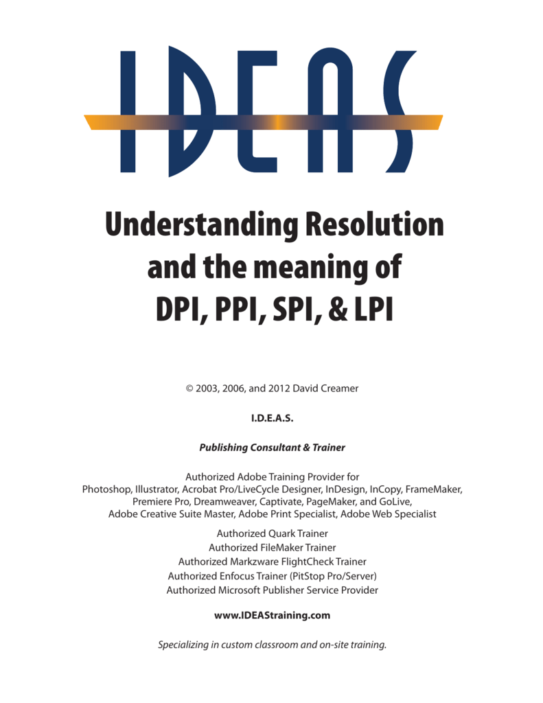 Understanding Resolution and the meaning of DPI