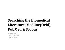 Searching the Biomedical Literature: Medline(Ovid), PubMed