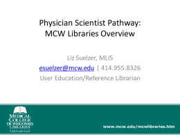 Physician Scientist Pathway - Medical College of Wisconsin