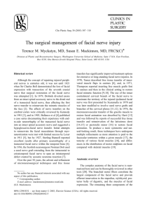 The surgical management of facial nerve injury