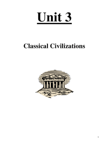 Unit 3 - Classical Civilizations