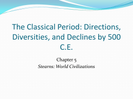 Chapter 5 – The Classical Period: Directions, Diversities