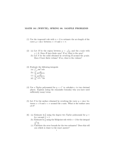 MATH 181 (WHYTE), SPRING 08. SAMPLE PROBLEMS (1) Use the