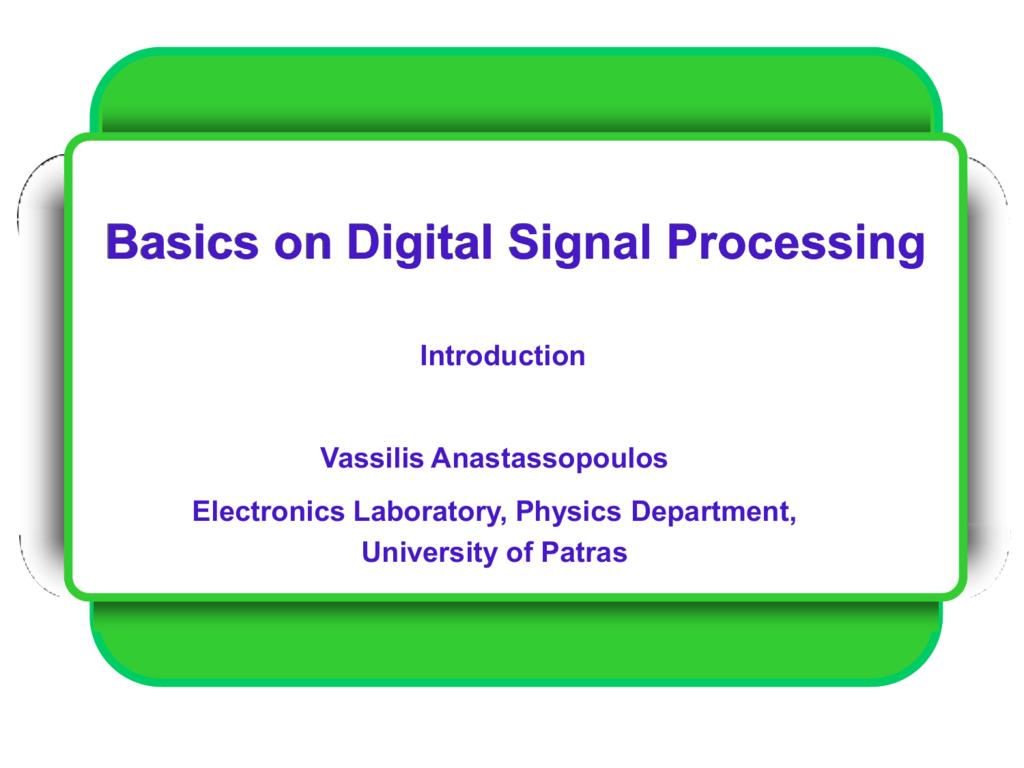 Basics on Digital Signal Processing