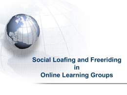 Social Loafing and Freeriding in Online Learning Groups