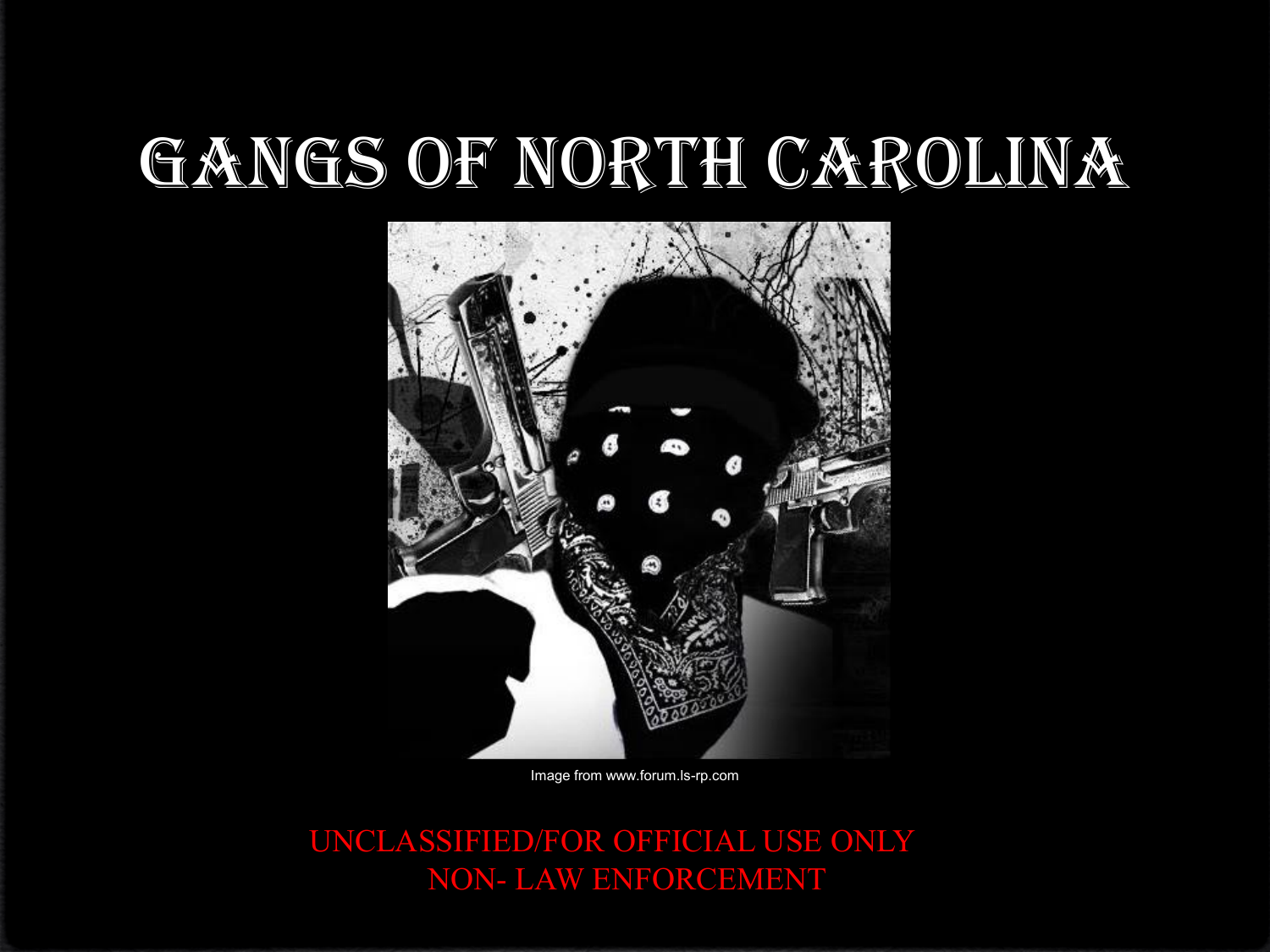 Gangs of North Carolina