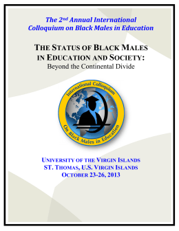 THE STATUS OF BLACK MALES IN EDUCATION AND SOCIETY