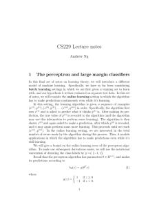 Perceptrons Perceptron Convergence Perceptron Learning in Non