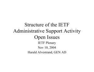 Structure of the IETF Administrative Support Activity Open Issues