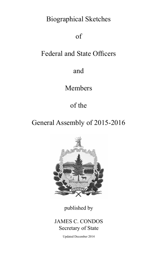 Biographical Sketches Of Federal And State Officers And Members Of