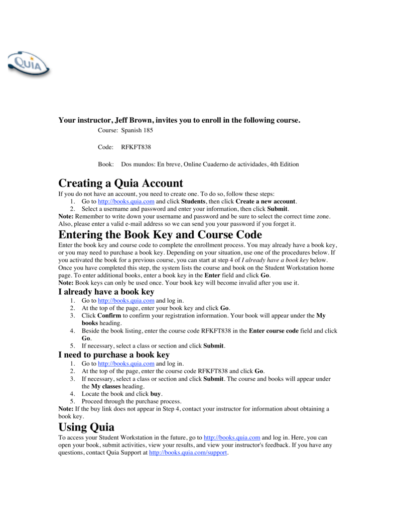 Creating a Quia Account Entering the Book Key and Course Code