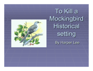 To Kill a Mockingbird - Paul Revere Middle School