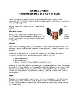 Energy Drinks: Powerful Energy or a Can of Bull?