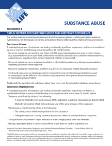 DSM - IV Criteria For Substance Abuse And
