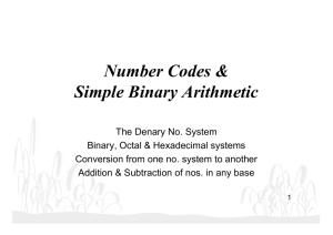 Number Codes & Simple Binary Arithmetic