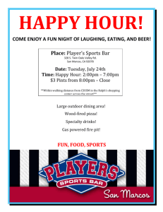 Place: Player's Sports Bar FUN, FOOD, SPORTS COME ENJOY A