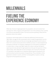 MILLENNIALs Fueling the Experience Economy