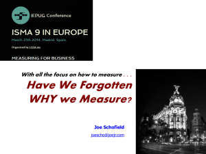 Have We Forgotten WHY we Measure?