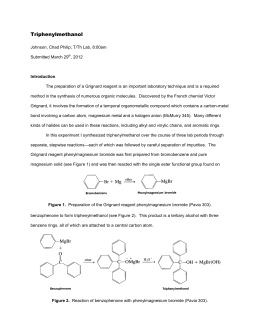 grignard synthesis of triphenylmethanol patrick The grignard synthesis of triphenylmethanol ocaij, 11(8) 2015 an indian journal organic chemistry acknowledgments this research was supported by the priority aca-demic program development of jiangsu higher edu-cation institutions and jiangsu co-innovation cen.