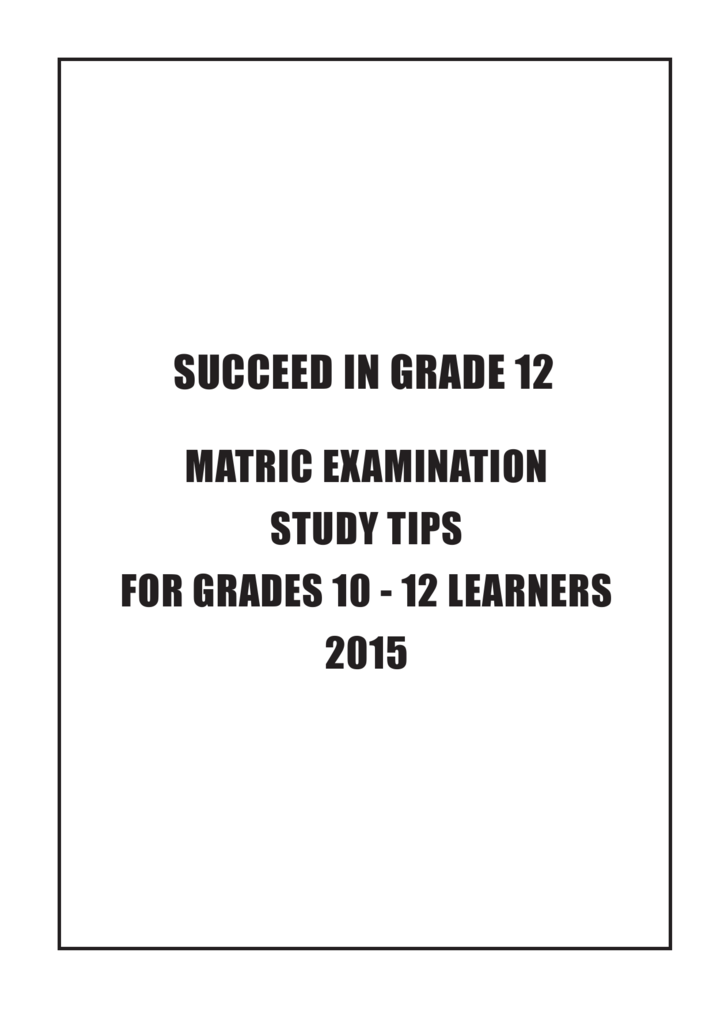 Matric Study Tips 2015 Department Of Education