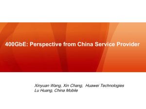 400GbE perspective from China service provider