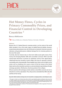 Hot Money Flows, Cycles in Primary Commodity Prices, and