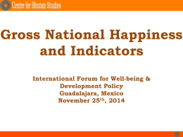 Gross National Happiness and Indicators