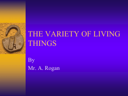 THE VARIETY OF LIVING THINGS