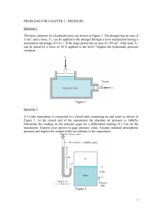 PROBLEMS FOR CHAPTER 2 - PRESSURE Question 1 The basic