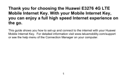 Thank you for choosing the Huawei E3276 4G LTE Mobile Internet