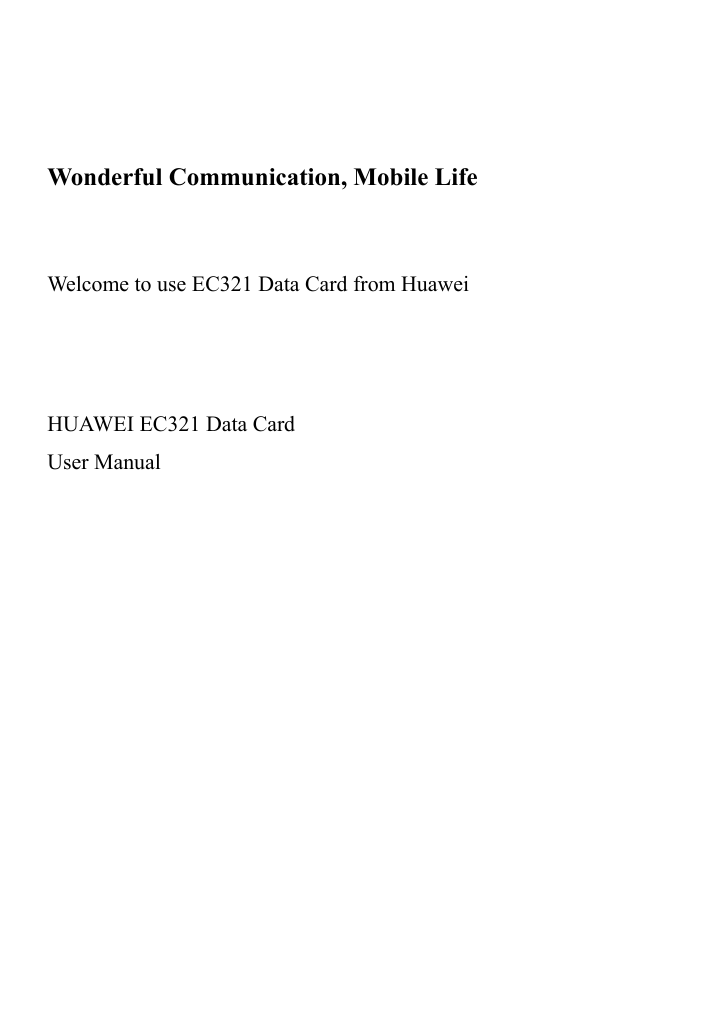 HUAWEI MOBILE CONNECT EC321 DATA CARD WINDOWS DRIVER DOWNLOAD
