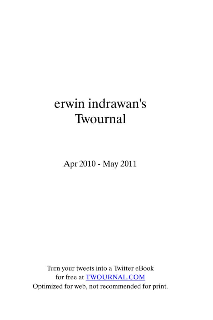 2410a26aba2 erwin indrawan s Twournal