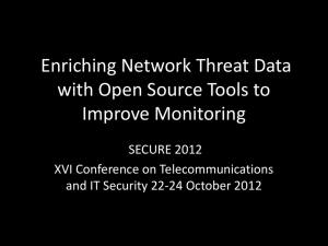 Enriching Network Threat Data with Open Source Tools to
