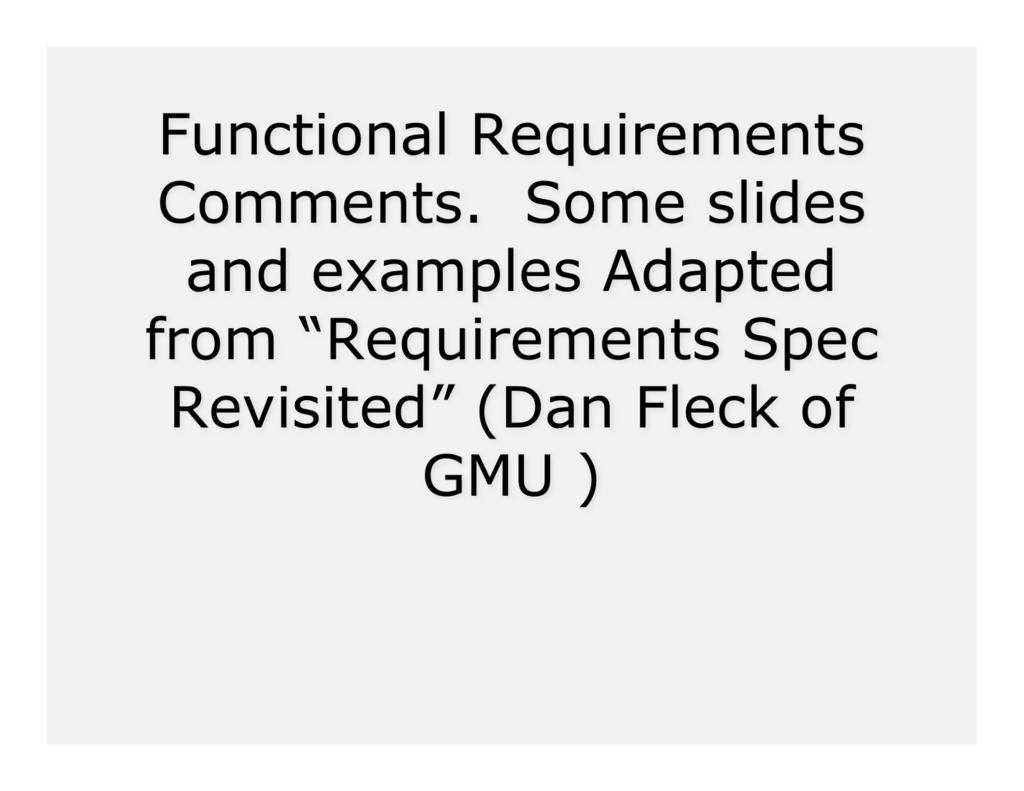 Functional Requirements Comments Some Slides And Examples - Functional requirements examples